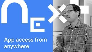 Smart Access From Anywhere - Next '18 Showcase
