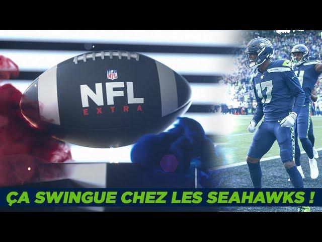 NFL Extra : Ça swingue chez les Seahawks !