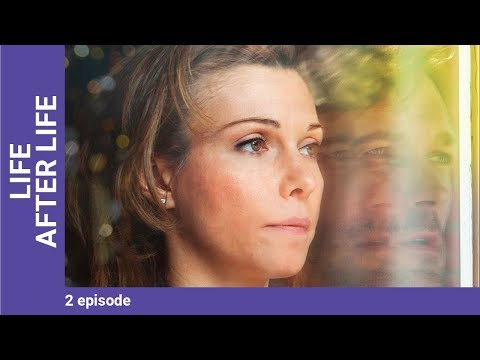 LIFE AFTER LIFE. Episode 2. Russian TV Series. StarMedia. Melodrama. English Subtitles