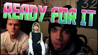 Taylor Swift - ...Ready For It?- REACTION