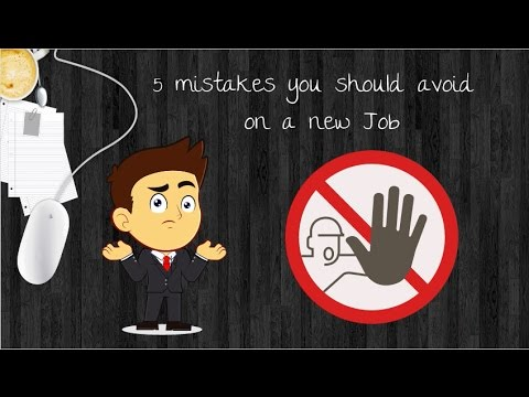 5 mistakes you should avoid on a Job