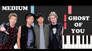 5 Seconds Of Summer - Ghost Of You (Piano Tutorial)