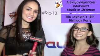 Game Shakers' Madisyn Shipman Interview With Alexisjoyvipaccess - Rio Mangini Birthday