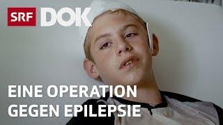 Epilepsie bei Kindern | Svens Entscheidung für eine Operation | Doku | SRF DOK