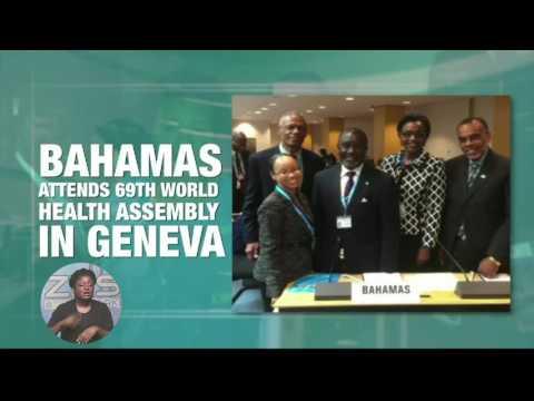 BAHAMAS REPRESENTED AT 69TH WORLD HEALTH ASSEMBLY
