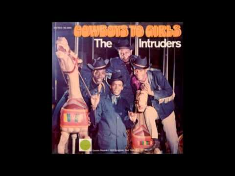 The Intruders - Cowboys To Girls / Turn The Hands Of Time