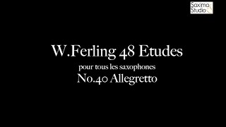 〈 Etude No.40 〉from W.Ferling 48 ETUDES – Play Along