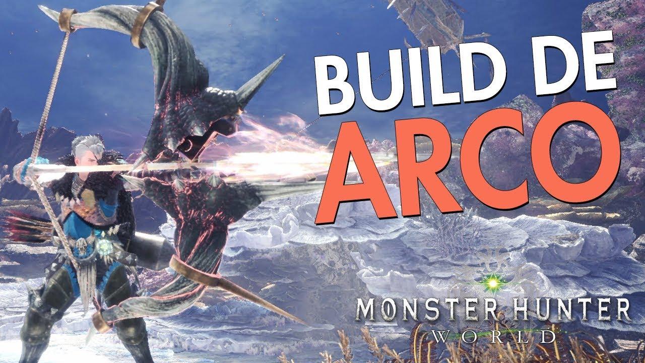1943acef0 Build De Arco Poderosa - Monster Hunter  World - YouTube