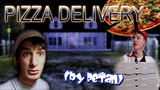 PIZZA DELIVERY -