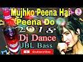 Mujhko Peena Hai Peene Do.Happy new year 2018. Dj Song Whatsapp Status Video Download Free