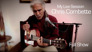 My Live Session - Chris Combette - Full Show