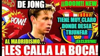 ¡¡EL BARÇA y DE JONG CALLA AL MADRIDISMO!! FC BARCELONA NOTICIAS