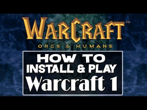 How to Install & Play Warcraft 1: Orcs & Humans