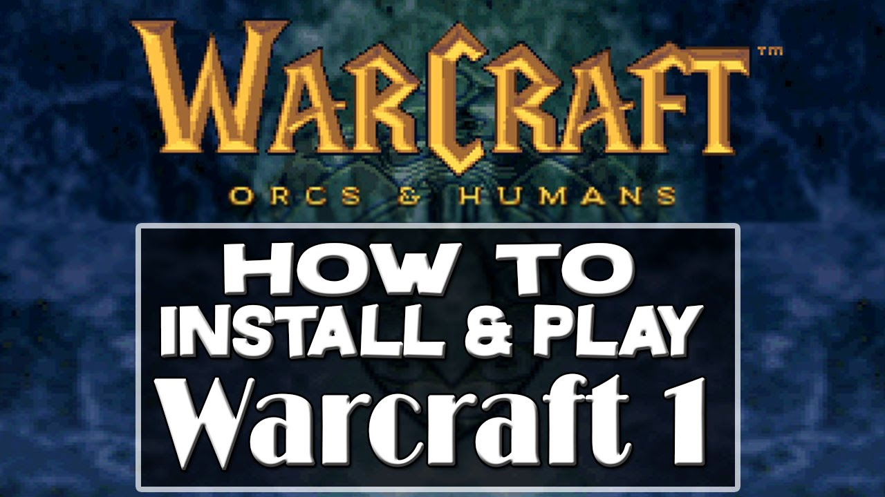 Warcraft  Orcs & Humans | Tips & Tricks Guide