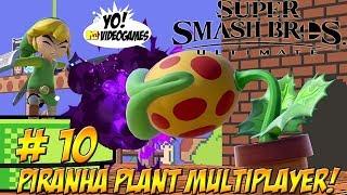 Super Smash Bros. Ultimate! Piranha Plant Multiplayer! Part 10 - YoVideogames