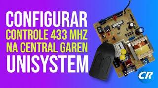 Como configurar o controle de portao 433 Mhz em uma central garen unisystem *by ELETROWEB