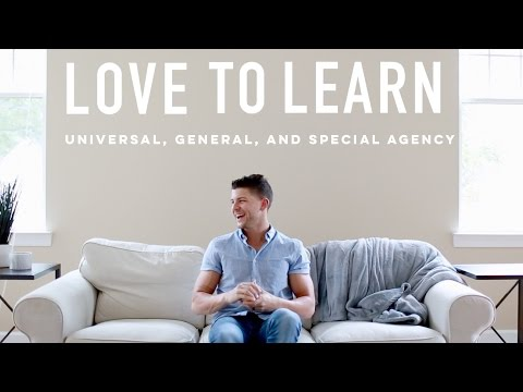 Universal, General, & Special Agency | LOVE TO LEARN
