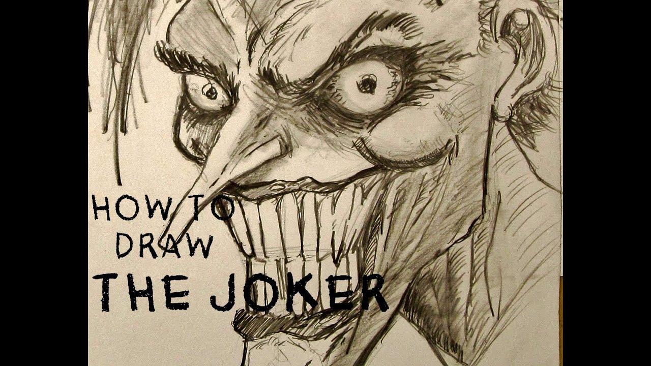Ep 17 How To Draw The Joker Part 1 Of 3