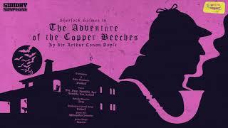 #SundaySuspense| Sherlock Holmes | The Adventure of the Copper Beeches | Sir Arthur Conan Doyle