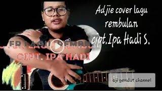 Cover lagu Rembulan Part. I cipt. Ipa Hadi