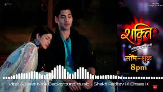 Virat & Heer New Background Music 2020- Shakti: Astitva Ke Ehsaas Ki - Status Kings Official