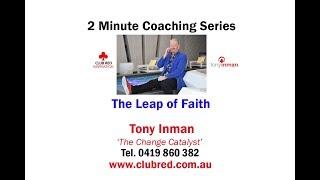 The Leap of Faith - Tony Inman