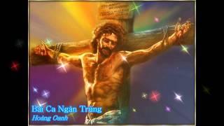 Bài ca ngàn trùng - Hoàng Oanh [Thánh ca]