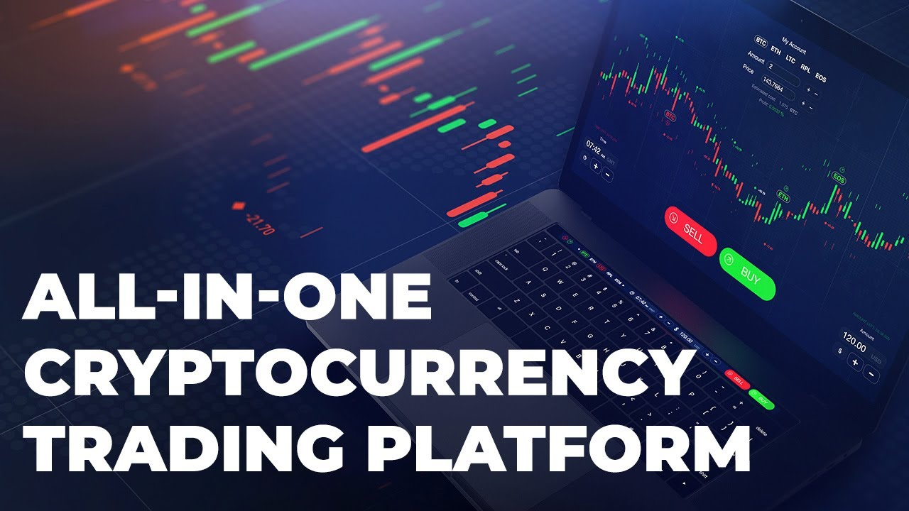 all in one cryptocurrency trading platform