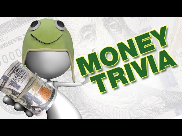 Money Trivia | Everything You Want To Know About Money