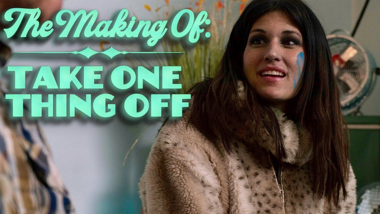 The Making of Take One Thing Off