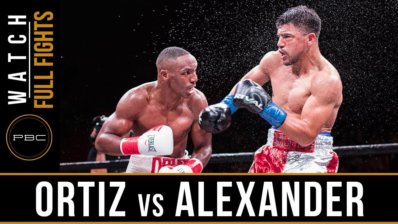 ortiz vs alexander full fight february 17 2018 pbc on fox youtube