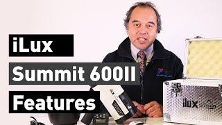 iLux Summit 600 II tutorial