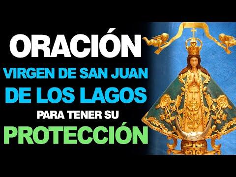🙏 Oración para PEDIR LA PROTECCIÓN de la Virgen de San Juan de los Lagos 💪