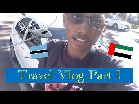 Gaborone To Dubai! (Via Johannesburg) || Travel Vlog Part 1