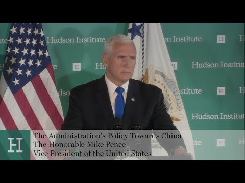 Vice President Mike Pence's Remarks on the Administration's Policy Towards China