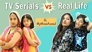 TV Series Vs Real Life - ft. MyMissAnand | Shruti Arjun Anand thumbnail