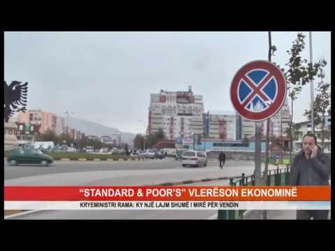 """""""STANDARD & POOR'S"""" VLERËSON EKONOMINË"""