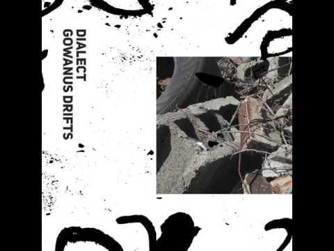 Dialect- Gowanus Drifts (2015)