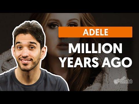 Million Years Ago - Adele (aula De Violão Simplificada)
