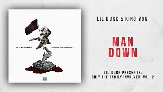 Lil Durk - Man Down Ft. King Von (Only The Family Involved 2)