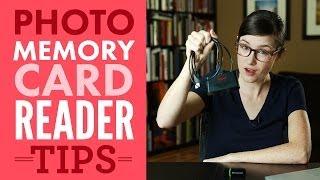 Photo Memory Card Reader Tips