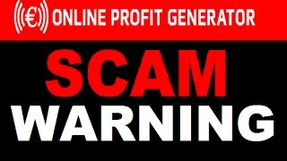 Online Profit Generator Review - Old SCAM Relaunch - WARNING