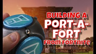 Building a Port a Fort from Fortnite