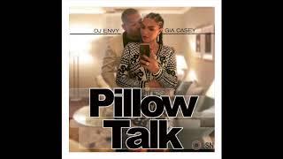 DJ Envy & Gia Casey's Pillow Talk: Volume 7