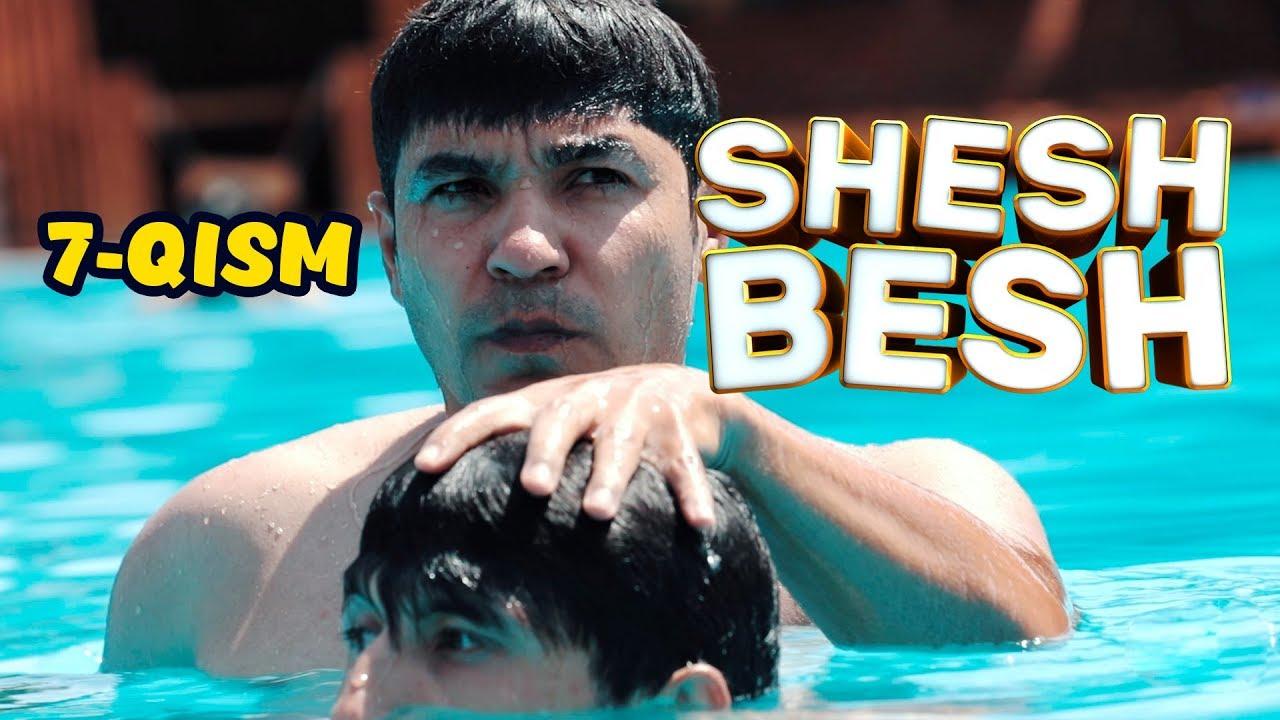 Shesh Besh - 7-QISM / Шеш Беш - 7-Кисм