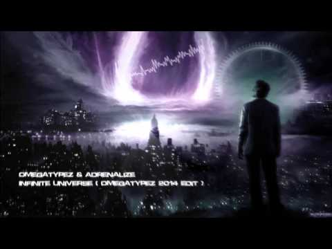 Omegatypez & Adrenalize - Infinite Universe (Omegatypez 2014 Edit) [HQ Original]