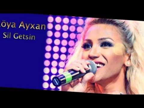 Röya Ayxan - Sil Getsin (ExCLuSiVe...