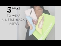 5 WAYS TO WEAR A LITTLE BLACK DRESS | BLACK DRESS TRY ON