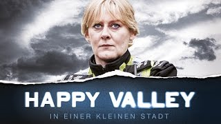 Happy Valley - In einer kleinen Stadt - Trailer [HD] Deutsch / German