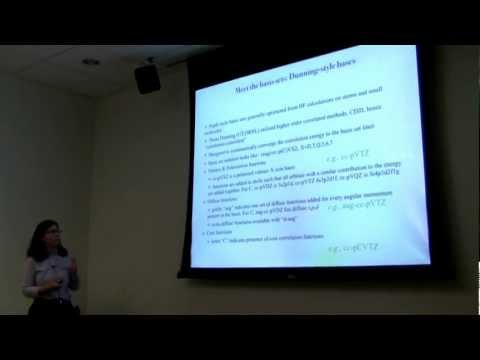 [Sherrill Group] Summer Lecture Series in Theoretical Chemistry 2012: Basis Sets